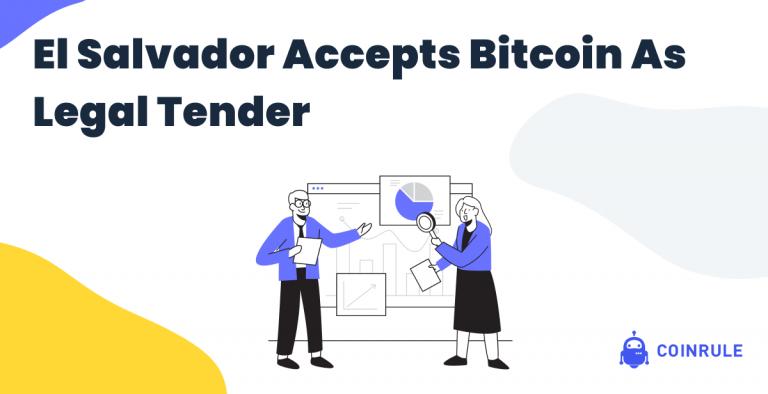 El Salvador accepts Bitcoin as legal tender