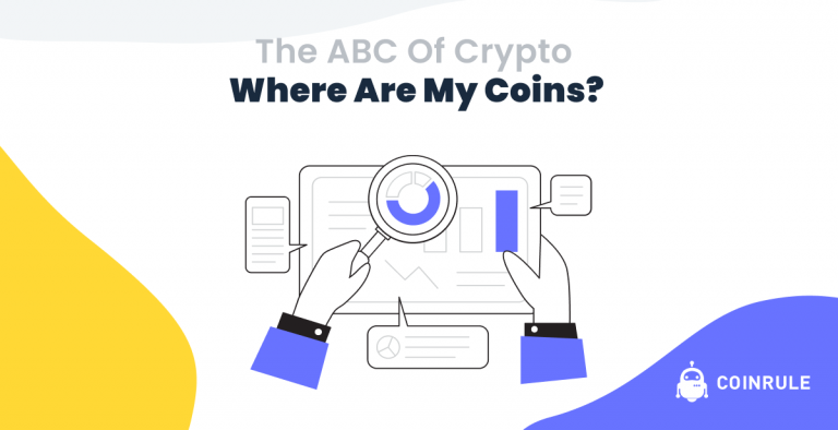 Where are my coins? The ABC of Crypto