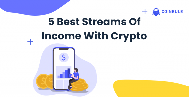Streams Of Income With Crypto